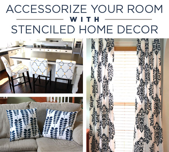 Accessorize Your Room with Stenciled Home Decor