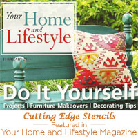 Your Home and Lifestyle Magazine Features Cutting Edge Stencils