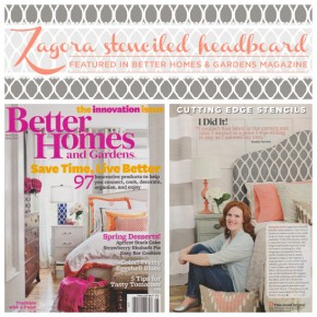 Better Homes & Gardens Spotlights the Zagora Stenciled Headboard