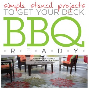 Four Simple Stencil Projects to Get Your Deck BBQ Ready!