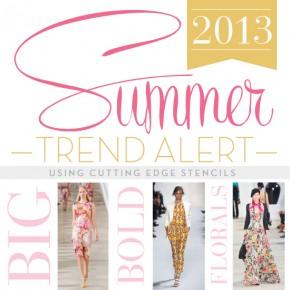 Summer Trend Alert: Big, Bold Florals