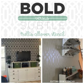 Bold vs. Subtle: Trellis Allover Stencil