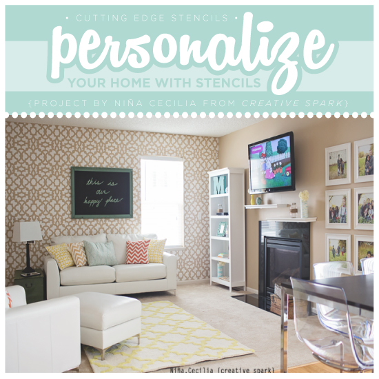 Personalize Your Home With Stencils Like Nina.Cecilia {CreativeSpark}! «  Stencil Stories Part 66