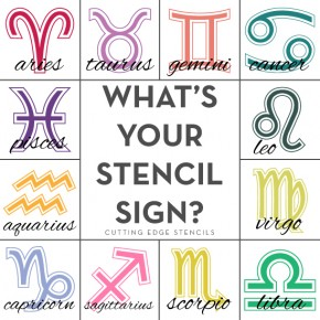 What's your stencil sign is a fun look at stencils that pair up to Zodiac signs. http://www.cuttingedgestencils.com/wall-stencils-stencil-designs.html