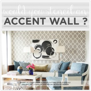 Would You Stencil An Accent Wall?