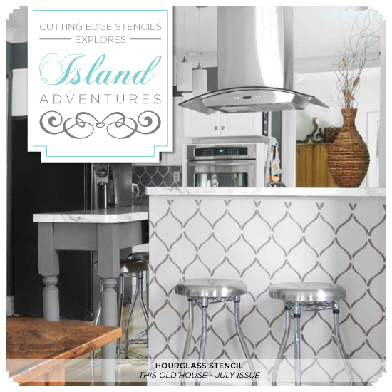 Benjamin Moore Starts A Trend With Stenciled Kitchen: Cutting Edge Stencils Explores Island Adventures