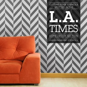 L.A. Times Touts Cutting Edge Stencils For DIY Decorating!