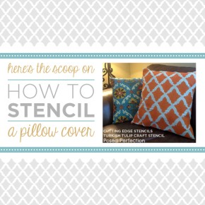 Here's the Scoop on How To Stencil A Pillow Cover