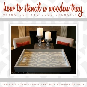 Learn How To Embellish A Wooden Tray With Stencils