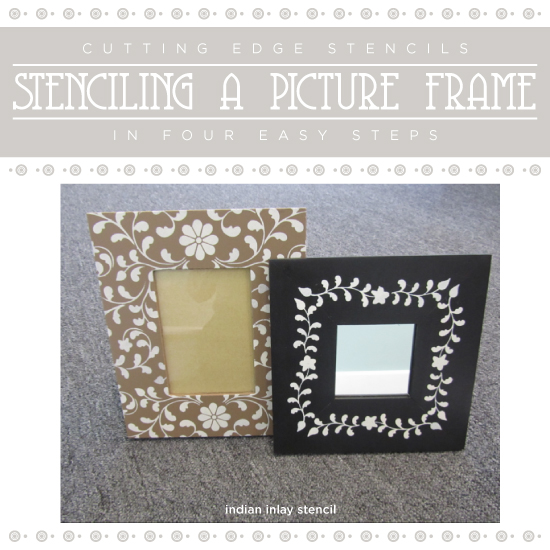 stenciling a picture frame in four easy steps stencil stories stencil stories. Black Bedroom Furniture Sets. Home Design Ideas