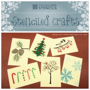 Stenciled craft ideas using the holiday card stencils from Cutting Edge Stencils. http://www.cuttingedgestencils.com/christmas-stencils-valentine-halloween.html