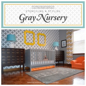 Stenciling A Stylish Gray Nursery