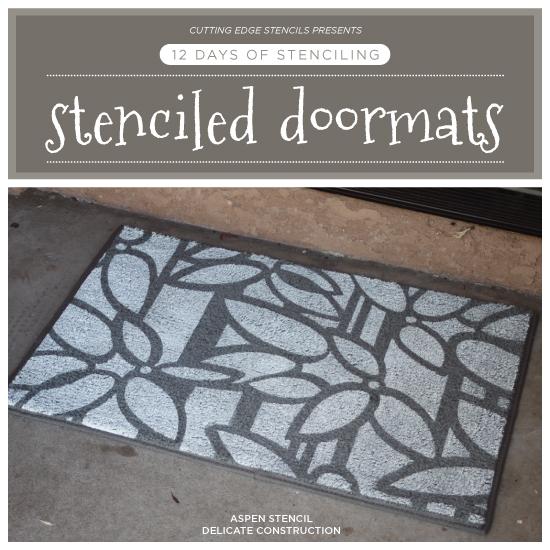 12 Days Of Stenciling A Stenciled Doormat Stencil