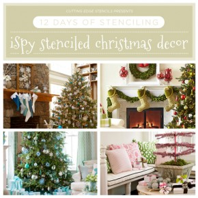 12 Days of Stenciling: I Spy Stenciled Christmas Decor