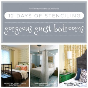 12 Days of Stenciling: Gorgeous Stenciled Guest Bedrooms