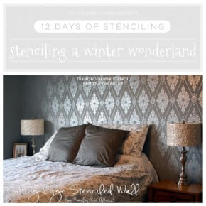 12 Days of Stenciling: Stenciling a Winter Wonderland