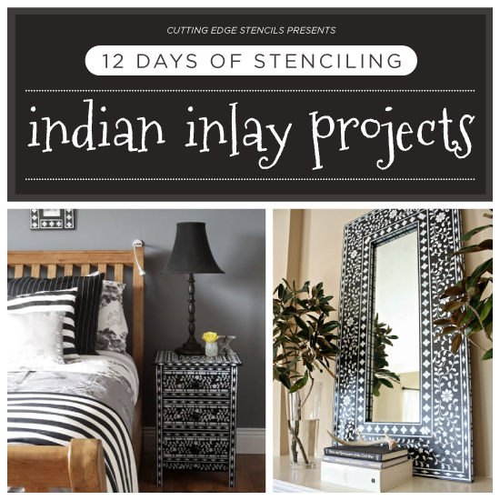 Diy Home Decor Indian Style Tutorial: 12 Days Of Stenciling: Indian Inlay Stenciled Projects