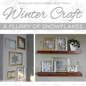 Cutting Edge Stencils shares a winter craft using the snowflake stencil on a glass frame. http://www.cuttingedgestencils.com/snowflake-stencils.html