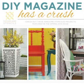 Cutting Edge Stencils has three stencil projects featured in the Spring 2014 issue of DIY Magazine. http://www.cuttingedgestencils.com/wall-stencils-stencil-designs.html