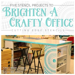 Five Stencil Projects To Brighten A Crafty Office