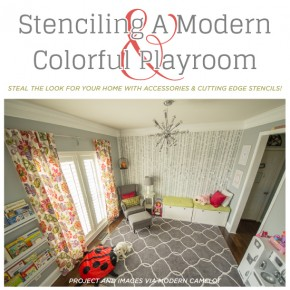 Stenciling A Colorful & Modern Playroom
