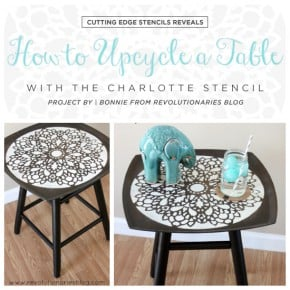 How to Upcycle A Table with the Charlotte Stencil