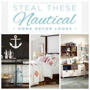Cutting Edge Stencils shares how to steal these nautical home decor looks from Pottery Barn using Benjamin Moore paints and our stencils. http://www.cuttingedgestencils.com/beach-decor-stencils-designs-nautical.html