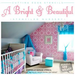 A Bright & Beautiful Stenciled Nursery