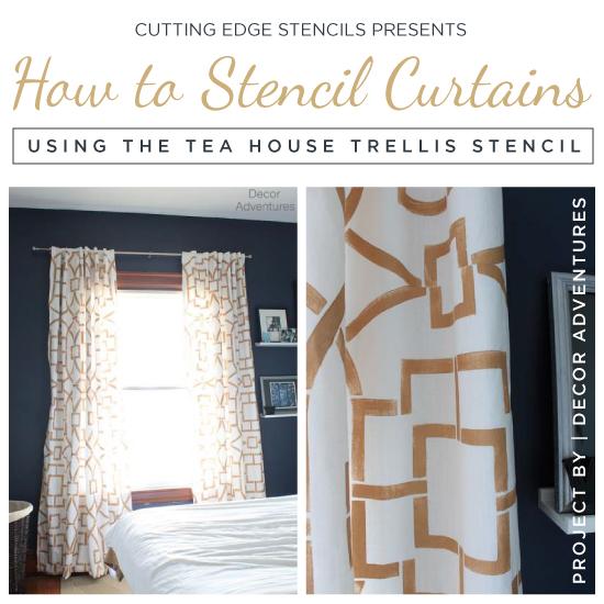 Cutting Edge Stencils Explores Island Adventures: How To Stencil Curtains Using The Tea House Trellis