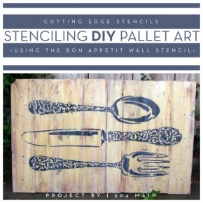 DIY stenciled pallet art using the Bon Appetit wall stencil. http://www.cuttingedgestencils.com/large_stencils_wall.html
