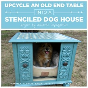 A DIY stenciled end table that was transformed into a dog house. http://www.cuttingedgestencils.com/nagoya-furniture-stencil.html