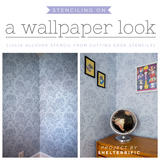 Stenciling A Wallpaper Look Using the Julia Allover Pattern