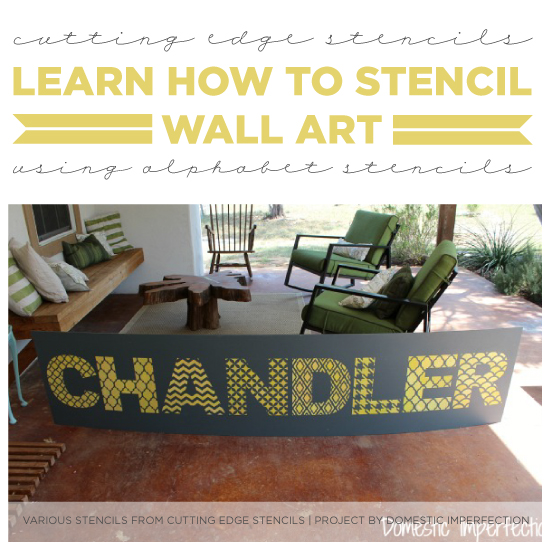 Learn How To Stencil Wall Art Using Alphabet Stencils
