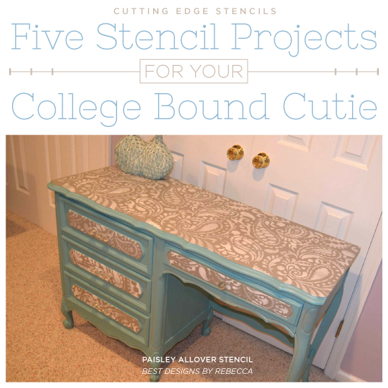 Five Stencil Project For Your College Bound Cutie