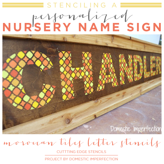 Stenciling a Personalized Nursery Name Sign
