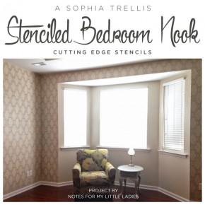 A Sophia Trellis Stenciled Bedroom Nook