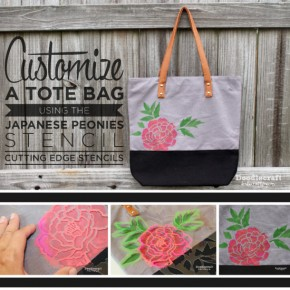Customize A Tote Bag Using The Japanese Peonies Stencil