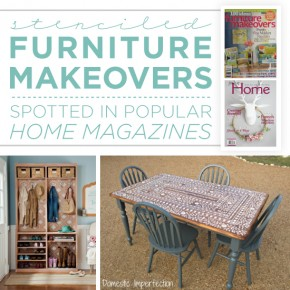 Stenciled Furniture Makeovers Spotted In Popular Home Magazines