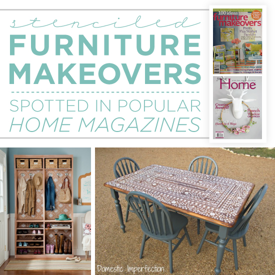 Stenciled Furniture Makeovers Spotted In Popular Home ...