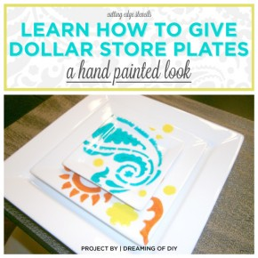 Learn How To Give Dollar Store Plates A Hand Painted Look