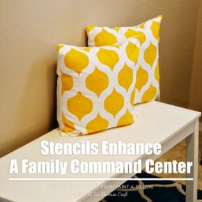 Stencils Enhance A Family Command Center