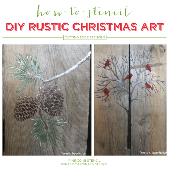How To Stencil DIY Rustic Christmas Art
