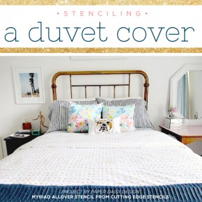 Stenciling a Duvet Cover & A Giveaway!