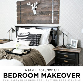 A Rustic Stenciled Bedroom Makeover