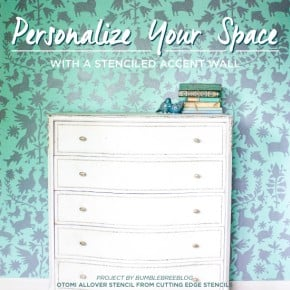 Personalize Your Space With A Stenciled Accent Wall
