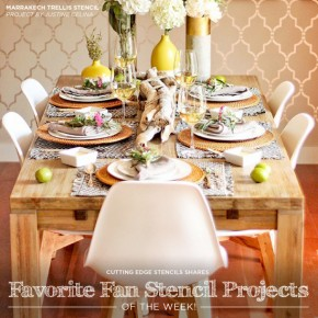 Favorite Fan Stencil Projects of the Week!
