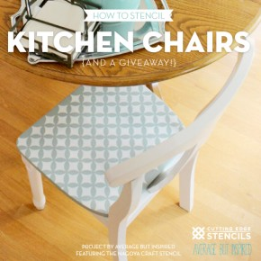 How to Stencil Kitchen Chairs and a Giveaway!