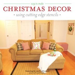 Cutting Edge Stencils shares DIY Christmas decorating ideas using the Noel Stencil. http://www.cuttingedgestencils.com/noel-diy-accent-pillow-holiday-decor.html