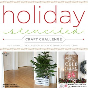 Holiday Stenciled Craft Challenge