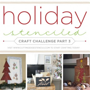 Cutting Edge Stencils shares DIY Christmas and Winter home decor ideas using the Holiday Craft Stencils. http://www.cuttingedgestencils.com/christmas-stencils-valentine-halloween.html